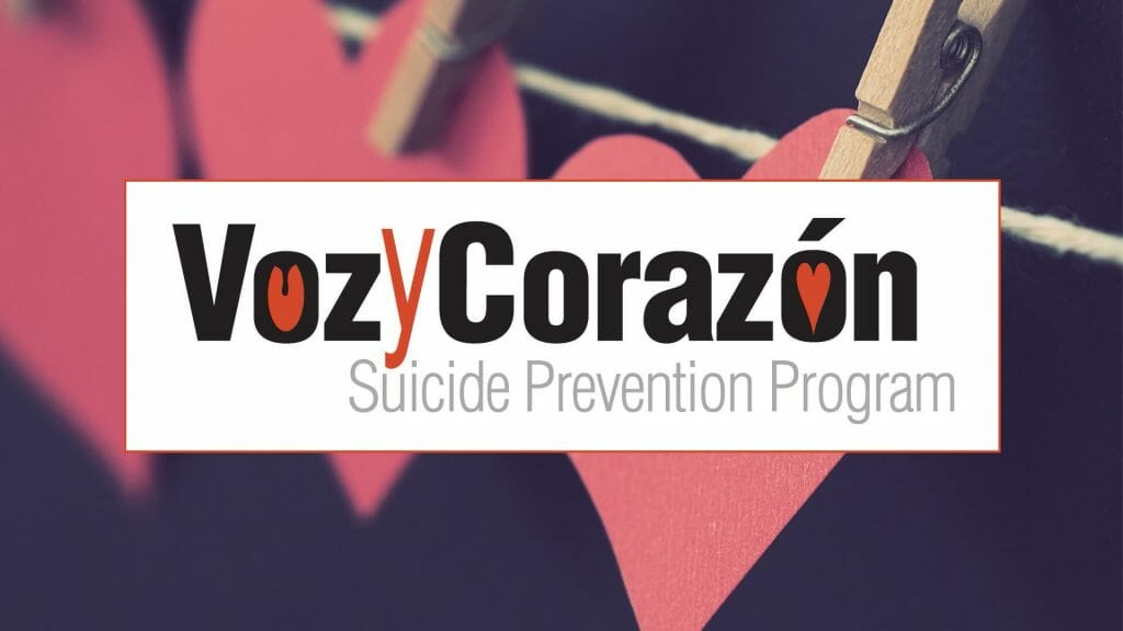 Voz y Corazon Suicide Prevention Program
