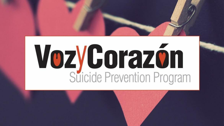 Voz y Corazon Suicide Prevention Program