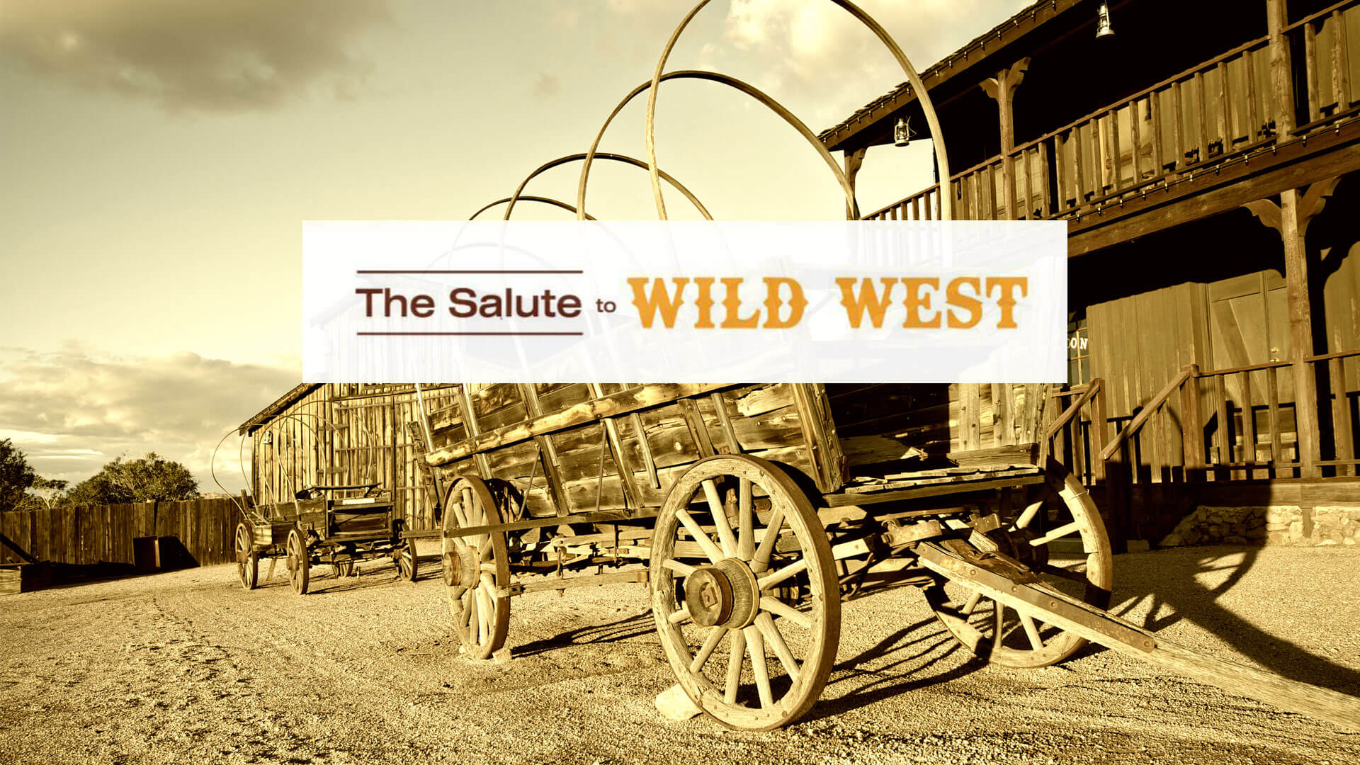 The Salute to the Wild West