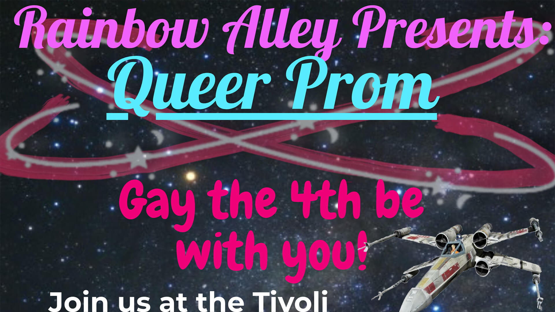 Queer Prom 2019: Gay the 4th Be With You